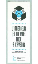 Annonce du colloque L'ingénieur et la PME face à l'avenir, Régionale de Québec de l'OIQ, 7 juin 1990