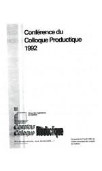 Cahier du participant, Colloque Productique 1992, Régionale de Québec de l'OIQ